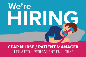 CPAP Nurse / Patient Manager – Greater Dublin Area – Permanent Full Time