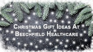 Christmas Gift Ideas At Beechfield Healthcare